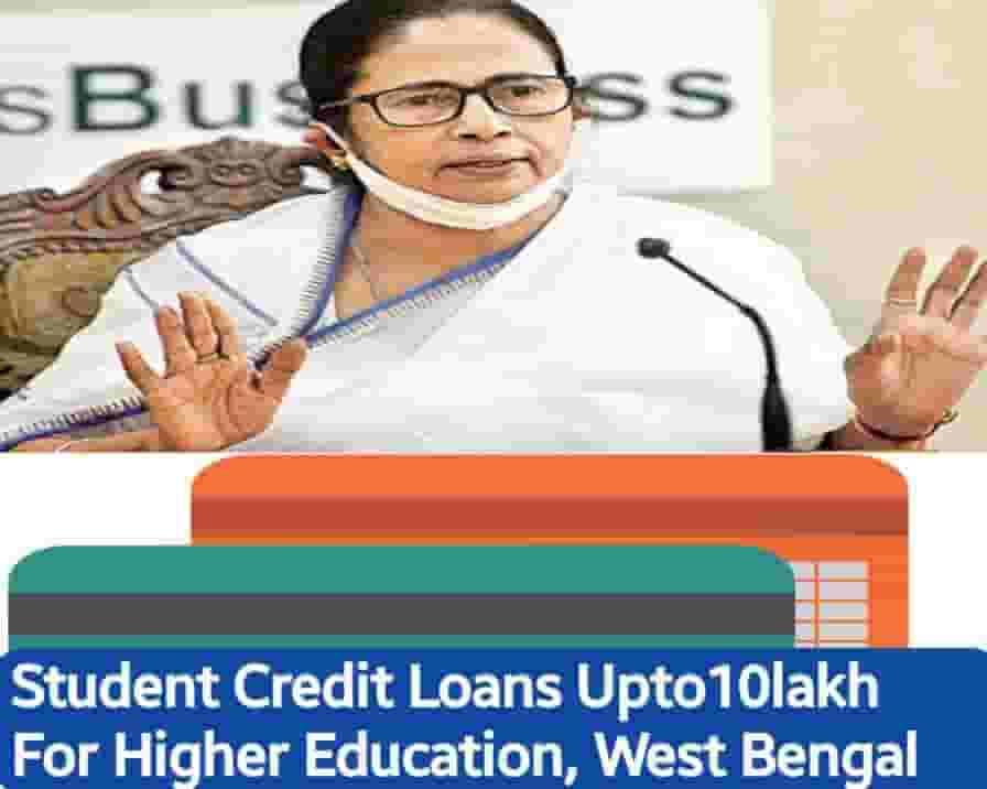Education Loan) West Bengal Student Credit Card Scheme 2021 Apply Online | Eligibility List